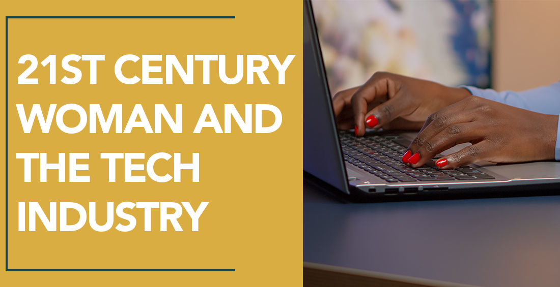 21st Century Woman and the Tech Industry