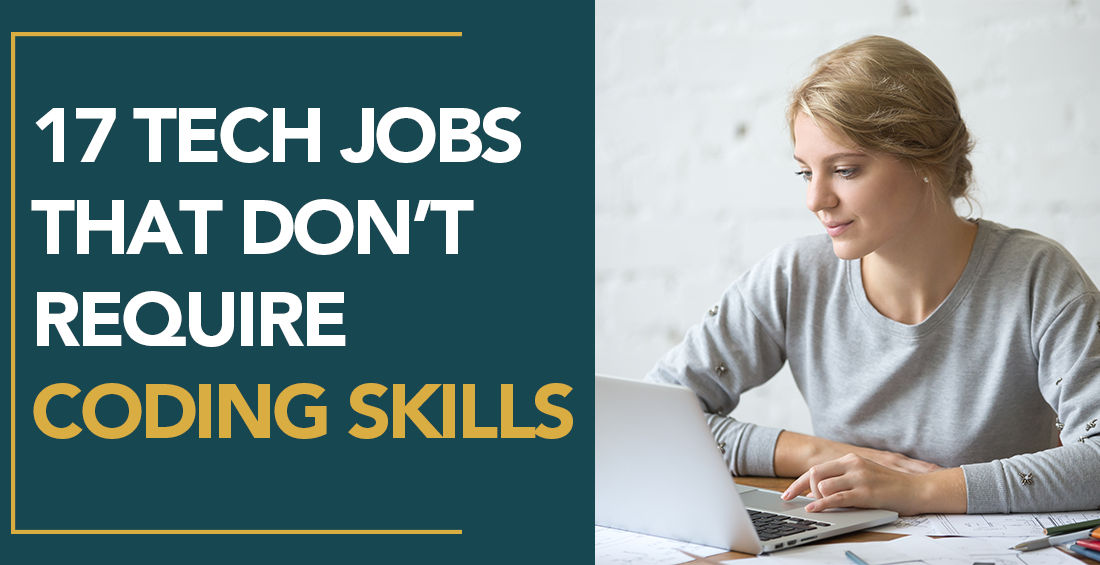 17 Tech jobs that don't require coding skills