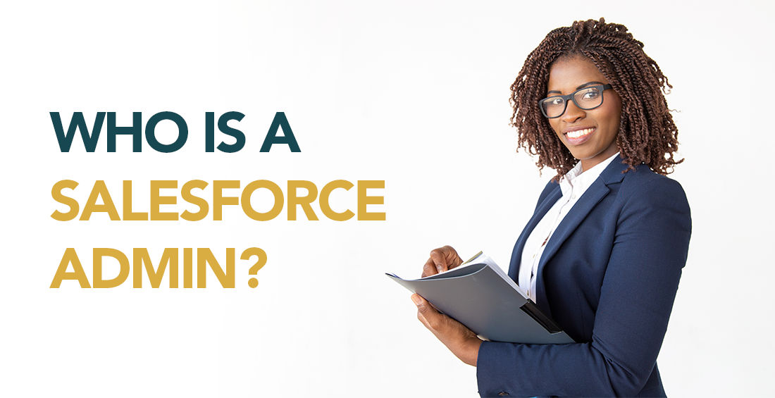Who is a Salesforce Admin