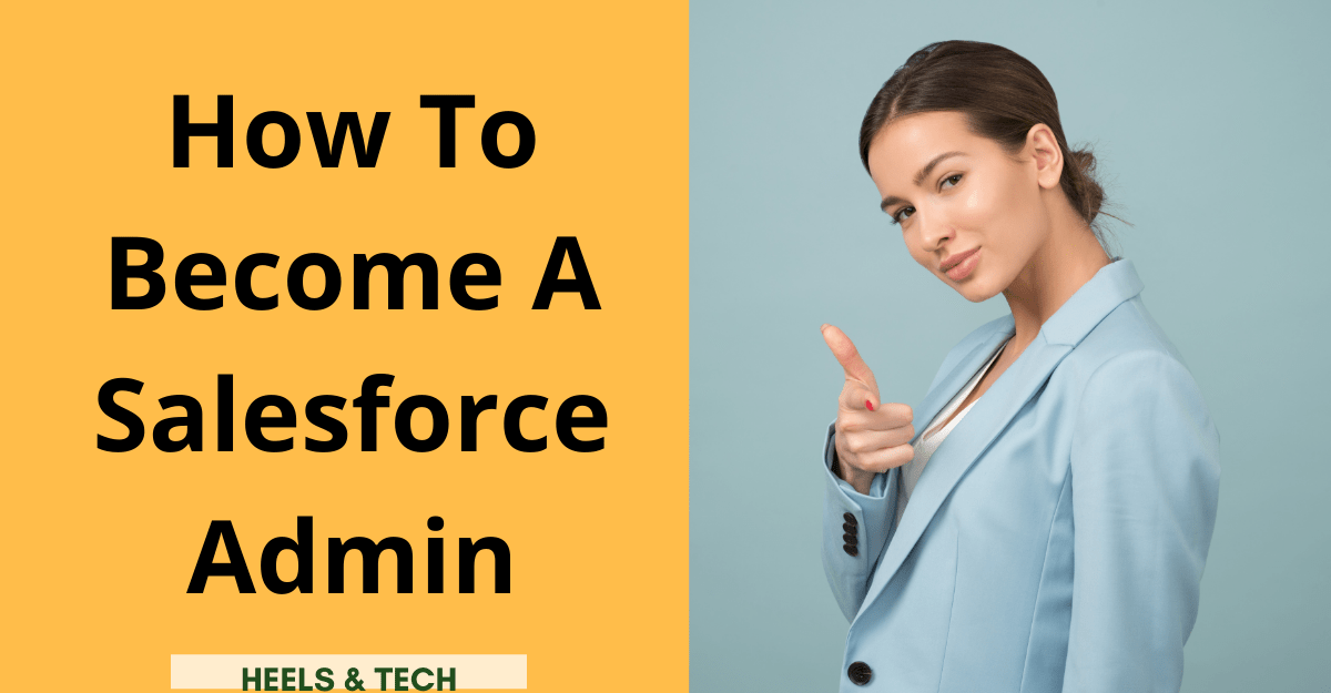 How to become a Salesforce Admin