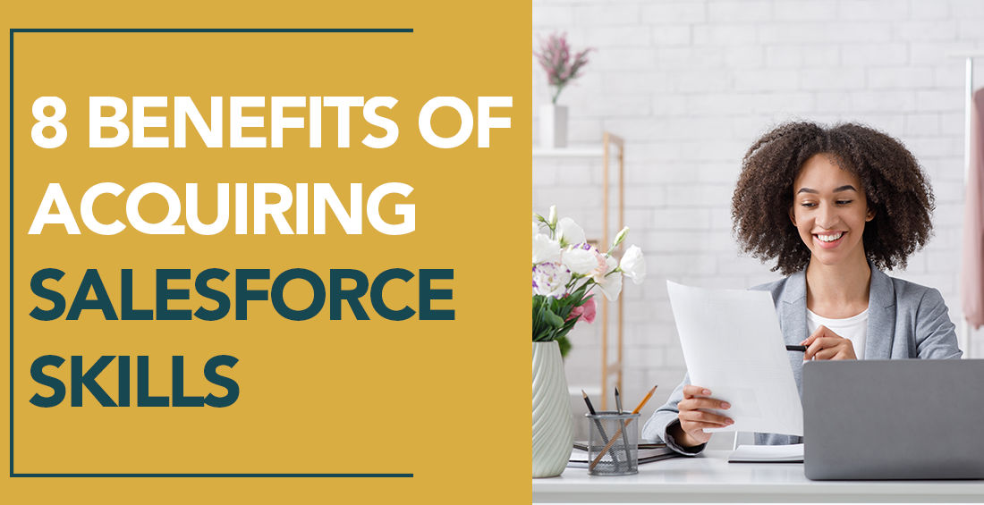 8 Benefits of Acquiring Salesforce Skills