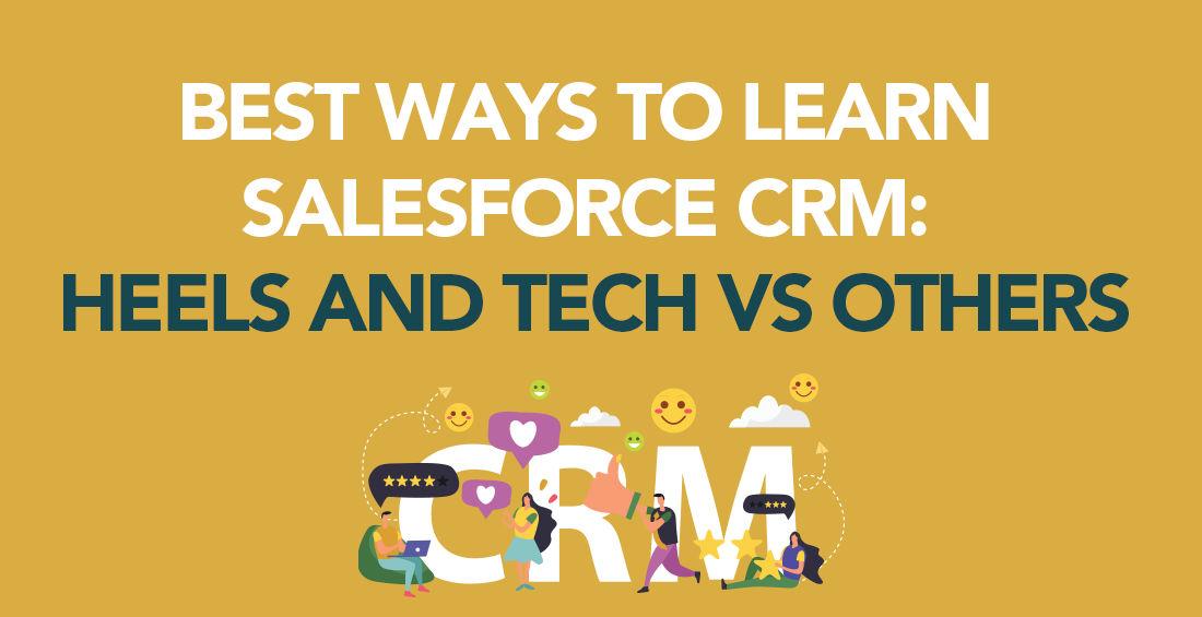 Best Ways To Learn Salesforce CRM